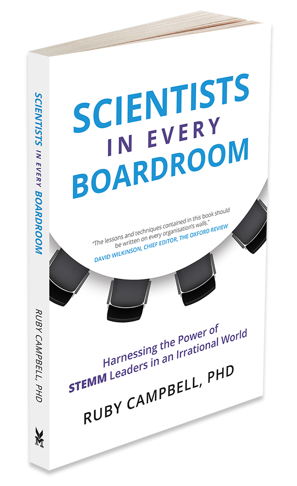 The book - 'Scientists in Every Boardroom' by Dr Ruby Campbell